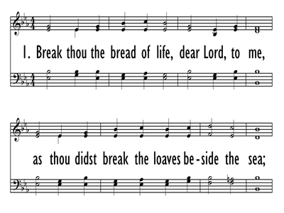 BREAK THOU THE BREAD OF LIFE-ppt