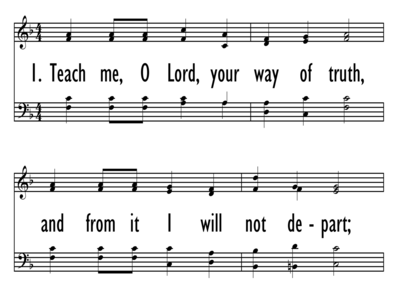 TEACH ME, O LORD, YOUR WAY OF TRUTH-ppt