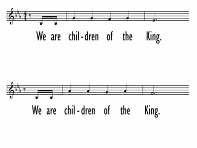 CHILDREN OF THE KING - Lead Line-ppt