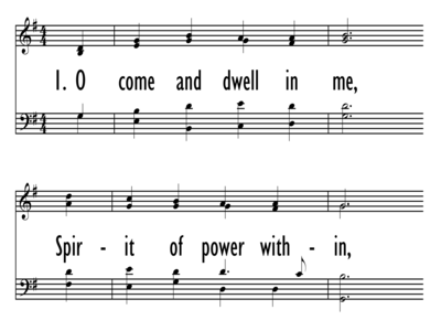 O COME AND DWELL IN ME-ppt