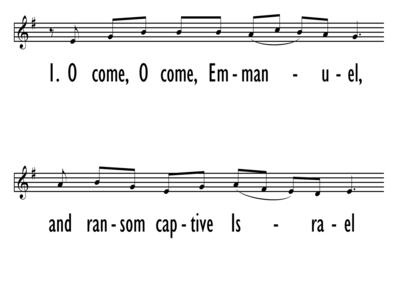 HYMN: O COME, O COME, EMMANUEL - Lead Line-ppt