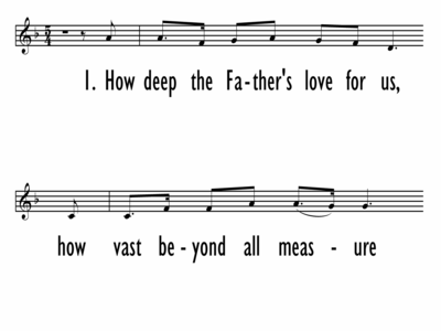HOW DEEP THE FATHER'S LOVE FOR US - Lead Line-ppt