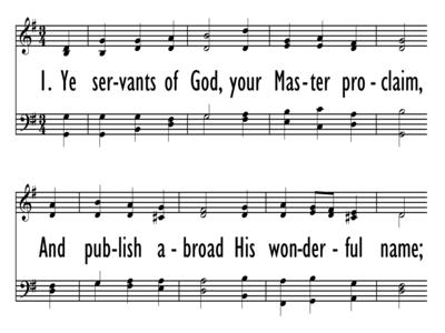 YE SERVANTS OF GOD, YOUR MASTER PROCLAIM-ppt