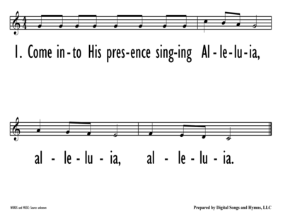 COME INTO HIS PRESENCE - Lead Line-ppt