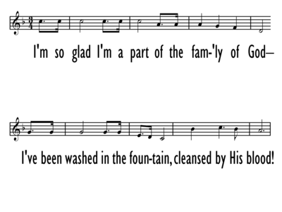 THE FAMILY OF GOD - Chorus Only - Lead Line-ppt