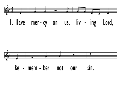 HAVE MERCY ON US, LIVING LORD - Lead Line-ppt