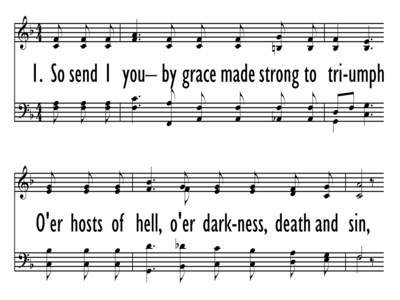 SO SEND I YOU - BY GRACE MADE STRONG - HWC 311 to HWC 310-ppt
