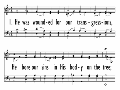 HE WAS WOUNDED FOR OUR TRANSGRESSIONS-ppt