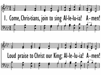 COME, CHRISTIANS, JOIN TO SING-ppt