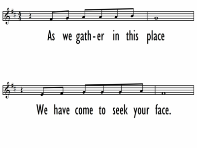 AS WE GATHER IN THIS PLACE - Lead Line-ppt