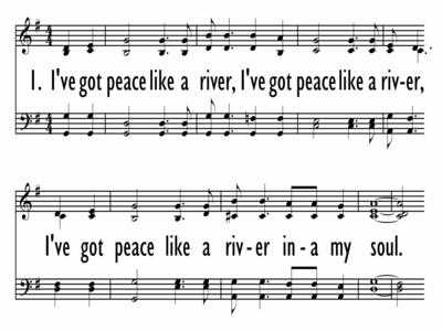 I'VE GOT PEACE LIKE A RIVER-ppt