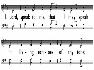 LORD, SPEAK TO ME, THAT I MAY SPEAK-ppt
