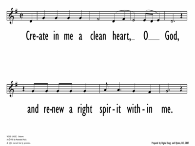 CREATE IN ME A CLEAN HEART - Lead Line-ppt
