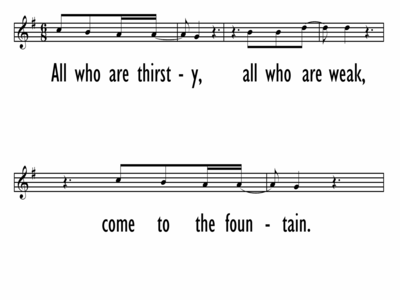 ALL WHO ARE THIRSTY - Lead Line-ppt