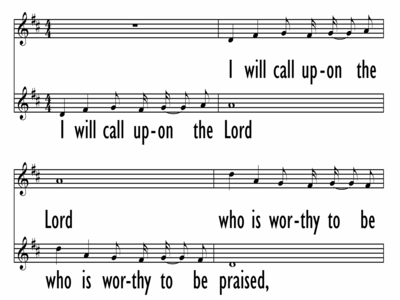 I WILL CALL UPON THE LORD - Lead Line w/ descant-ppt