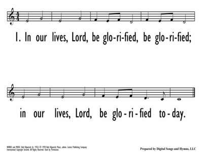 IN OUR LIVES, LORD, BE GLORIFIED - Lead Line-ppt