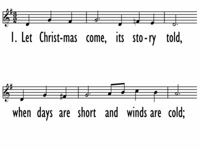 LET CHRISTMAS COME - Lead Line-ppt