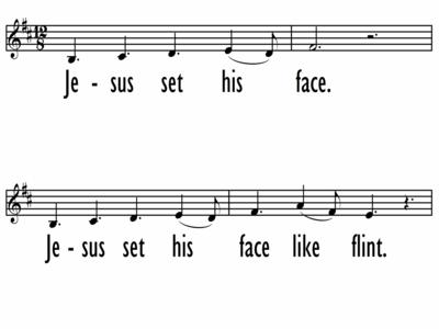 JESUS SET HIS FACE - Lead Line-ppt