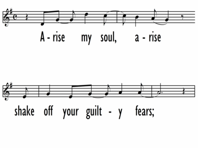 ARISE, MY SOUL, ARISE - Lead Line-ppt