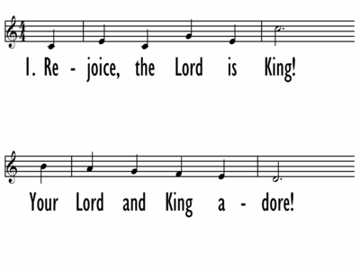 REJOICE, THE LORD IS KING - Lead Line-ppt