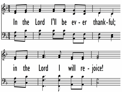IN THE LORD I'LL BE EVER THANKFUL-ppt