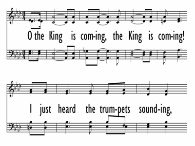THE KING IS COMING - Chorus Only-ppt