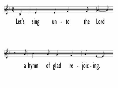 LET'S SING UNTO THE LORD - Lead Line - English only-ppt