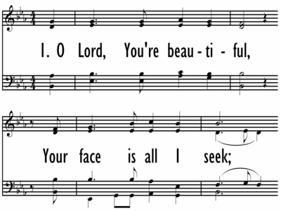 O LORD, YOU'RE BEAUTIFUL-ppt