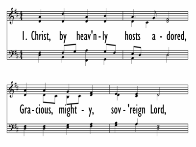CHRIST, BY HEAVENLY HOSTS ADORED-ppt