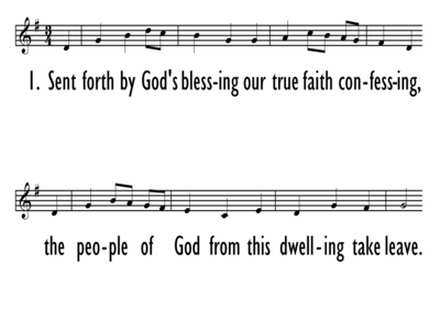SENT FORTH BY GOD'S BLESSING - Lead Line-ppt