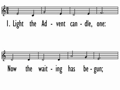 ADVENT SONG (LIGHT THE ADVENT CANDLE) - Lead Line