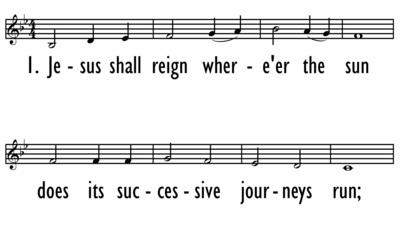 JESUS SHALL REIGN - Lead Line-ppt