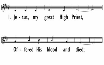 JESUS, MY GREAT HIGH PRIEST - Lead Line-ppt