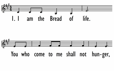I AM THE BREAD OF LIFE - Lead Line-ppt