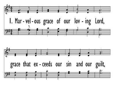 MARVELOUS GRACE OF OUR LOVING LORD-ppt