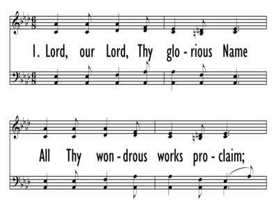 LORD, OUR LORD, THY GLORIOUS NAME-ppt