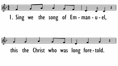 SING WE THE SONG OF EMMANUEL - Lead Line-ppt