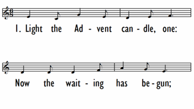 ADVENT SONG (LIGHT THE ADVENT CANDLE) - Lead Line-ppt