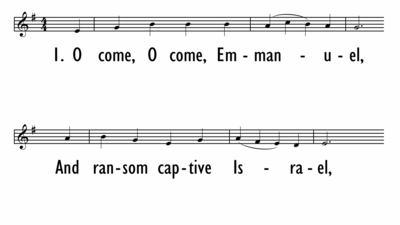 O COME, O COME, EMMANUEL - Lead/4 part chorus-ppt