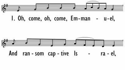 OH, COME, OH, COME, EMMANUEL - Lead Line-ppt