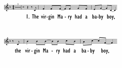 THE VIRGIN MARY HAD A BABY BOY - Lead Line-ppt