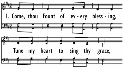 COME, THOU FOUNT OF EVERY BLESSING-ppt