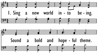 SING A NEW WORLD INTO BEING-ppt