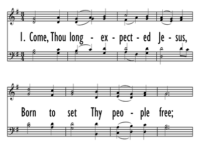COME, THOU LONG-EXPECTED JESUS-ppt