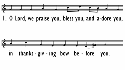 O LORD, WE PRAISE YOU - Lead Line-ppt