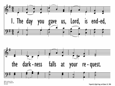 THE DAY YOU GAVE US, LORD, IS ENDED-ppt