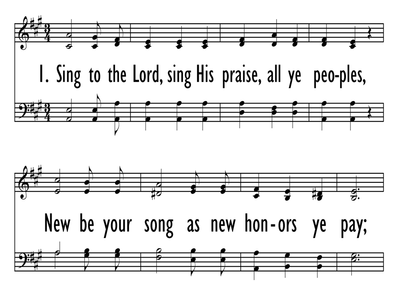 SING TO THE LORD, SING HIS PRAISE-ppt
