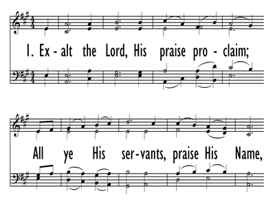 EXALT THE LORD, HIS PRAISE PROCLAIM-ppt
