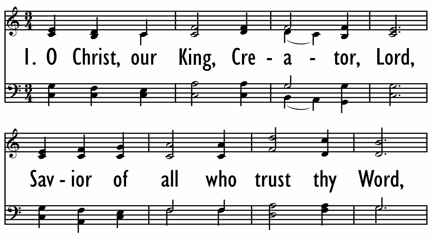 O CHRIST, OUR KING, CREATOR, LORD-ppt
