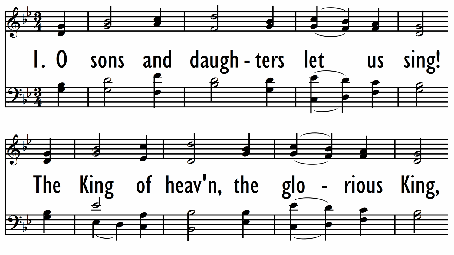 O SONS AND DAUGHTERS, LET US SING!-ppt